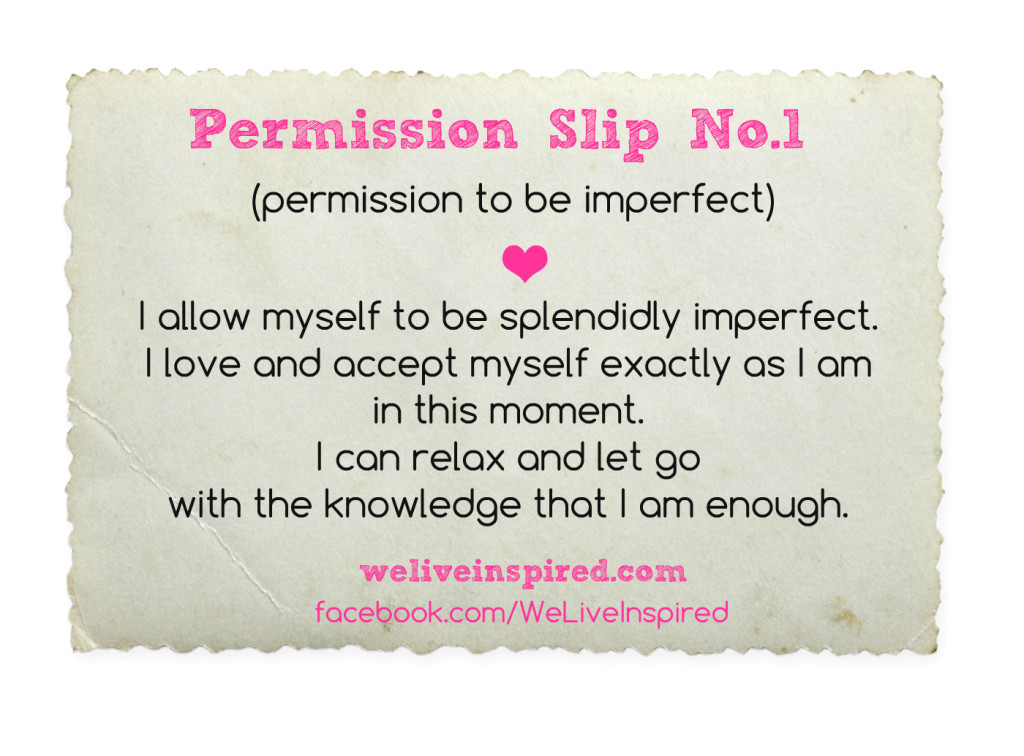 permission slip no.1 permission to be imperfect